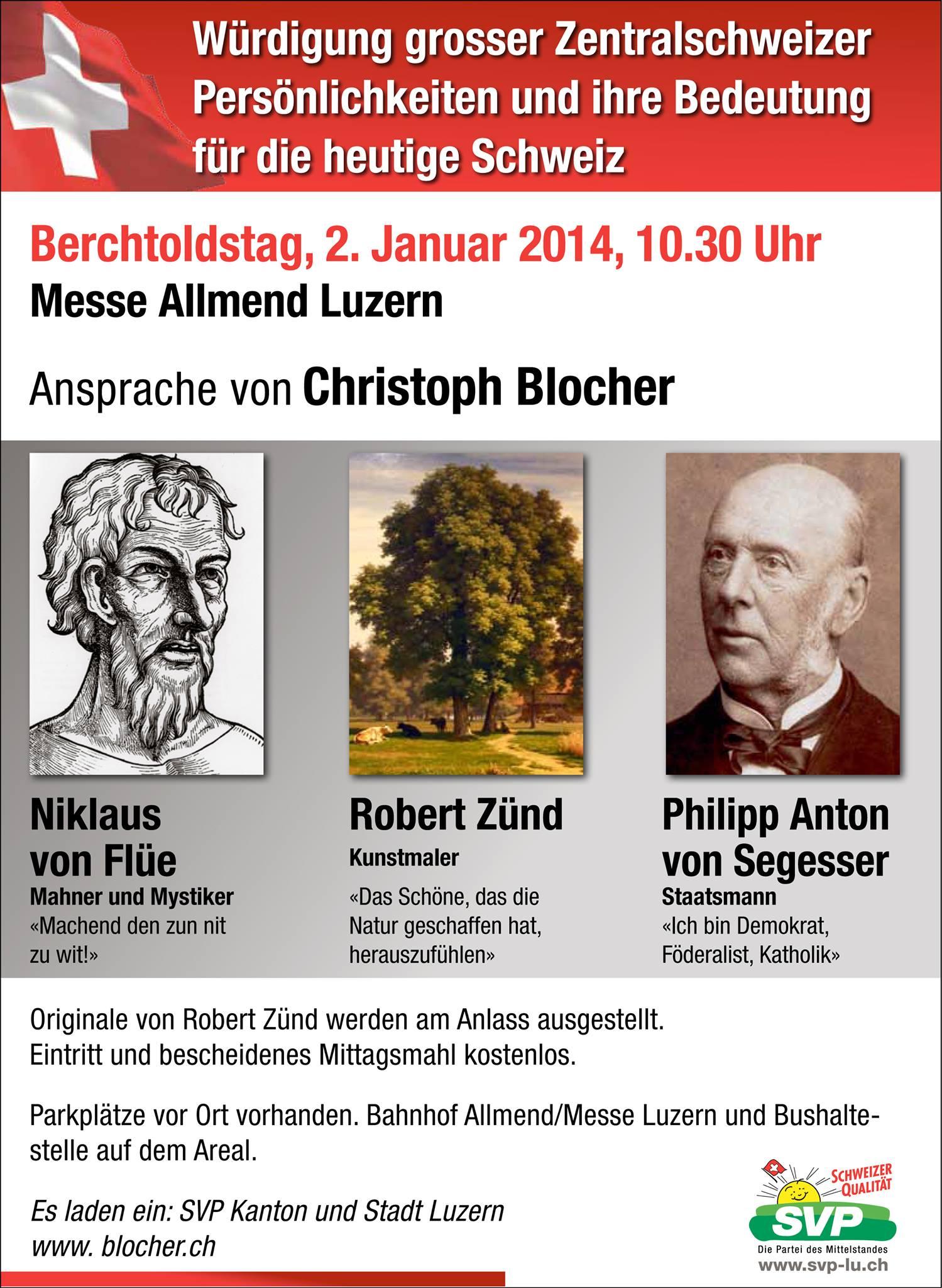Berchtoldstag, 2. Januar 2014: Christoph Blocher würdigt grosse Zentralschweizer Persönlichkeiten in Luzern
